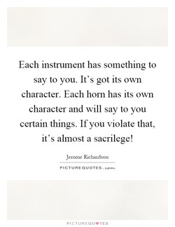 Each instrument has something to 