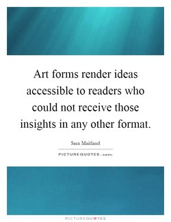 Art forms render ideas 