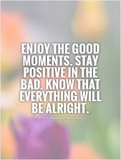 ENJOY THE GOOD 