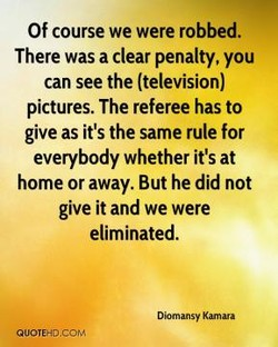 Of course we were robbed. 