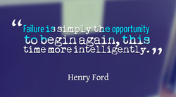 Failure is sl.mpA=-y-t e opportunity 