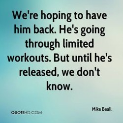 We're hoping to have 