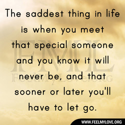 The saddest thing in life 