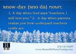 snow-day (sno dä) noun: 