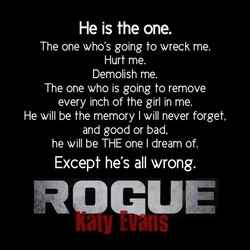 He is the one. 