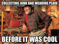COLLECTING JUNK AND WEARING PLAID 