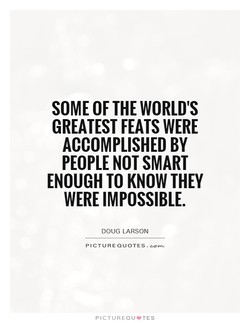 SOME OF THE WORLD'S 