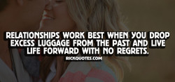 RELATIONSHIPS WORK BEST WHEN YOU DROP 