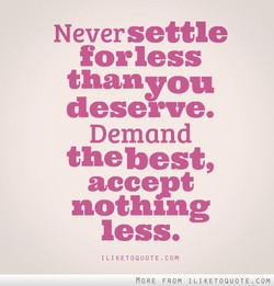 Never settle 