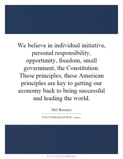 We believe in individual initiative, 