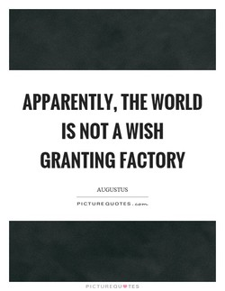 APPARENTLY, THE WORLD 