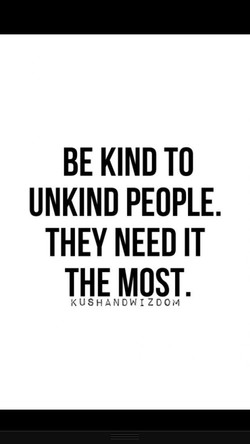 BE KIND TO 