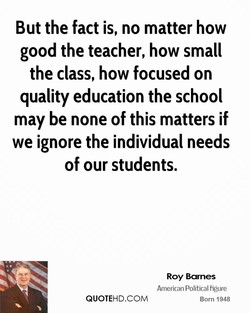 But the fact is, no matter how 