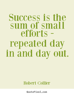 Success is the 