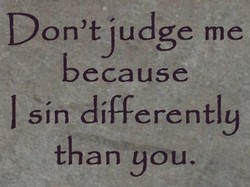 Don'tjudge me 