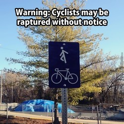Warning: Cyclists may be 