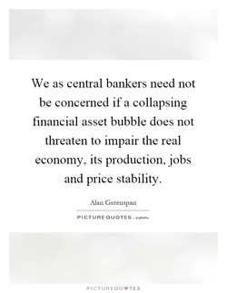 We as central bankers need not 