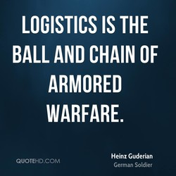 LOGISTICS IS THE 
