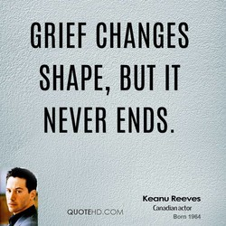 GRIEF CHANGES 