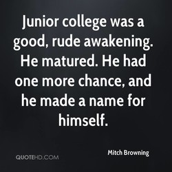 Junior college was a 