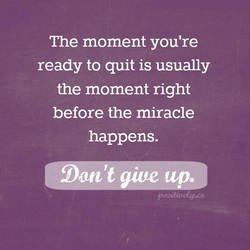 The moment you're 