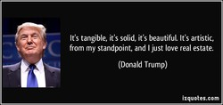 It's tangible, it's solid, it's beautiful. It's artistic, 