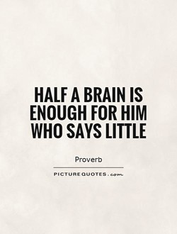HALF A BRAIN IS 