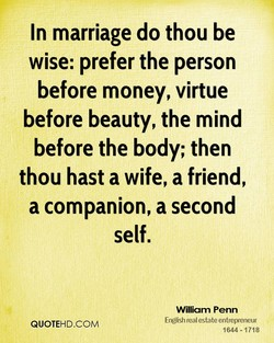 In marriage do thou be 