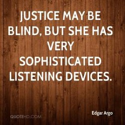 JUSTICE MAY BE 