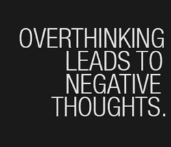 OVERTHINKING 