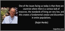 One of the issues facing us today is that there are 