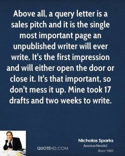 Above all, a query letter is a 