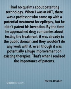 I had no qualms about patenting 