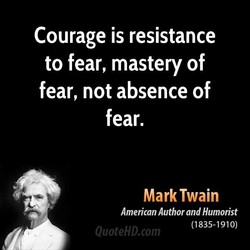 Courage is resistance 