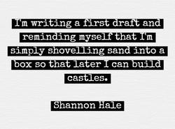 I'm writing a first draft and 