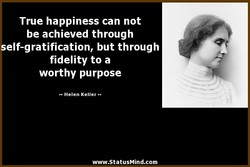 True happiness can not 