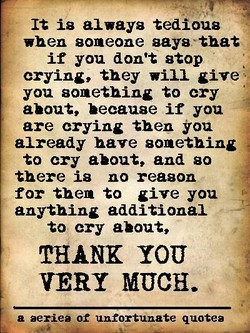 It is always tedious 