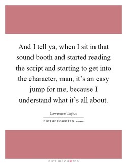 And I tell ya, when I sit in that 