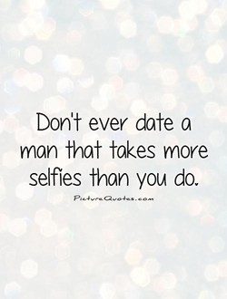 Don't ever date a 