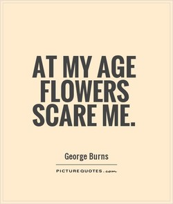 AT MY AGE 