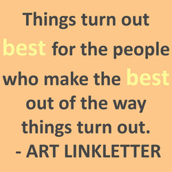 Things turn out 