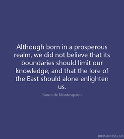Although born in a prosperous 