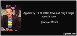 Apparently it'll all settle down and they'll forget 