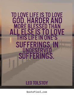 TO LOVE LIFE IS TO LOVE 