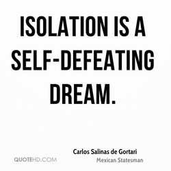 ISOLATION IS A 