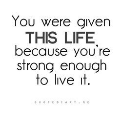 YOU were given 