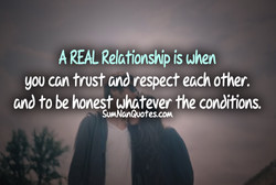 A REAL Relationship is when 