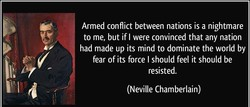 Armed conflict between nations is a nightmare 