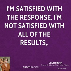 SATISFIED WITH 