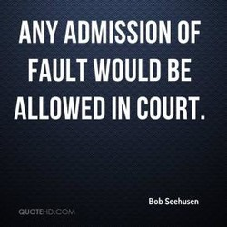 ANY ADMISSION OF 